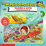 The Magic School Bus Takes a Dive: A Book about Coral Reefs (Magic School Bus Movie Tie-Ins)