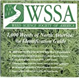 1,000 Weeds of North America : An Identification Guide, Old, Richard, 1933570172