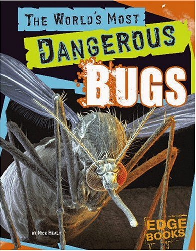 The World's Most Dangerous Bugs (The World's Top Tens) ebook