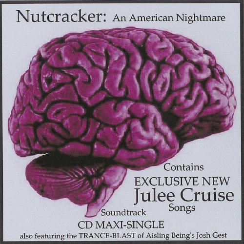 Julee Cruise/Nutcracker: An Am...