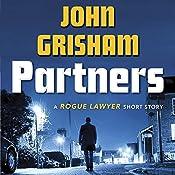 Partners: A Rogue Lawyer Short Story | John Grisham