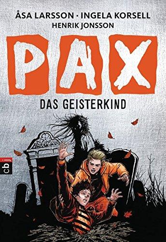 PAX - Das Geisterkind (Die Dämonenjäger-Reihe, Band 3)