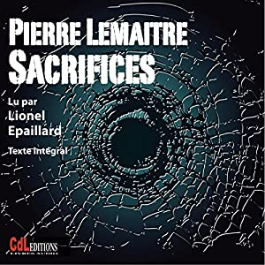 Sacrifices | Livre audio