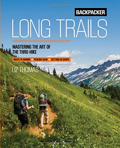 Backpacker Long Trails Mastering Thru Hike product image