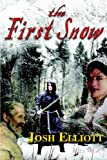The First Snow, Josh Elliott, 0977134377