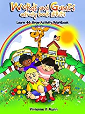 Words and Games Activity Book Series: Learn -N- Grow Workbook