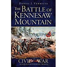 The Battle of Kennesaw Mountain (Civil War Series)