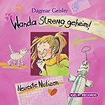 Wanda - Streng geheim!: Neueste Notizen | Dagmar Geisler