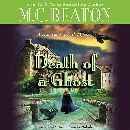 Death of a Ghost: A Hamish Macbeth Mystery, Book 32 Audiobook [Free Download by Trial] thumbnail