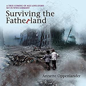Surviving the Fatherland Audiobook