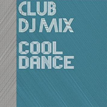 Pop CD, Club DJ Mix Cool Dance[002kr]: Amazon co uk: Music