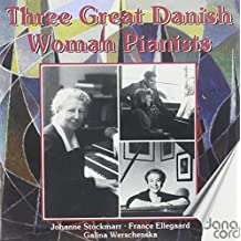 Great Danish Women Pianists 1 by Stockmar (1996-11-19)