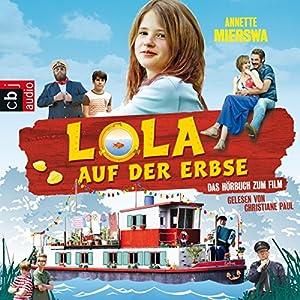 Lola auf der Erbse Hörbuch