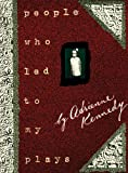 People Who Led to My Plays, Adrienne Kennedy, 1559361255