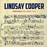 Rarities Volumes 1 and 2 by Lindsay Cooper