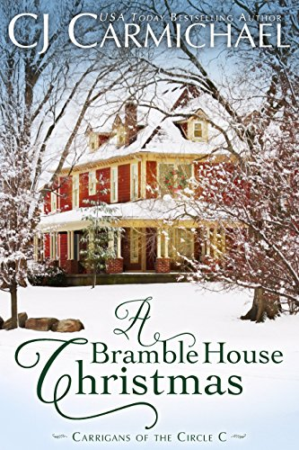 A Bramble House Christmas (Carrigans of the Circle C Book 6) cover