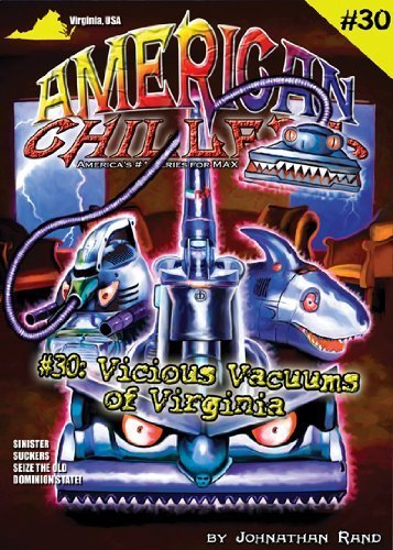 Vicious Vacuums of Virginia (American Chillers, #30)