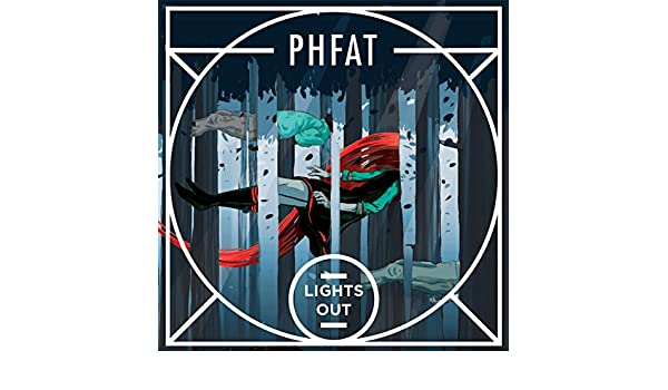 phfat lights out mp3