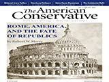 The American Conservative is the monthly magazine for everyone who enjoys a lively, critical, and intelligent conservatism-a voice that puts ideas over ideology. It features incisive coverage of foreign policy, economics, politics, books, culture, an...