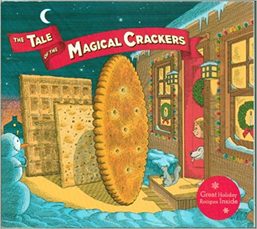 Book The Tale of the Magical Crackers : Great Holiday Recipes Inside