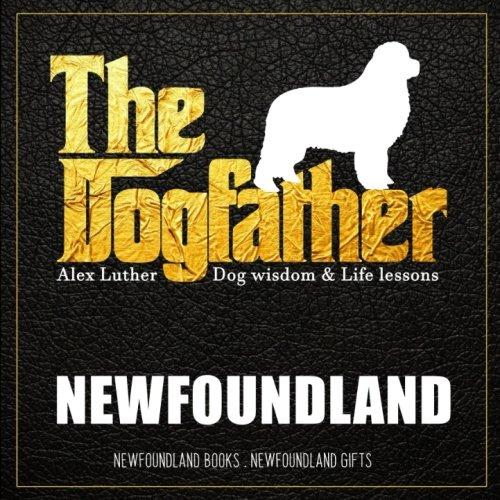 Dogfather: Newfoundland Wisdom & Life Lessons: Newfoundland gifts