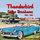 Thunderbird Sales Brochures 1955 - 1969, Harry Ilaria, 1928618944