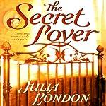 The Secret Lover | Julia London