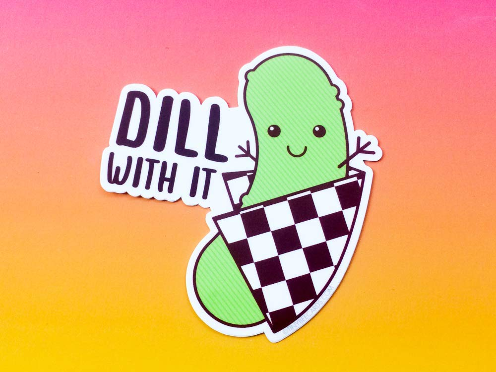 Funny Pickle Vinyl Sticker Dill With It!