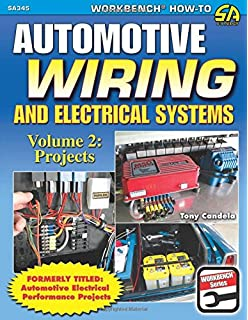 Automotive Wiring and Electrical Systems (Workbench Series): Tony ...