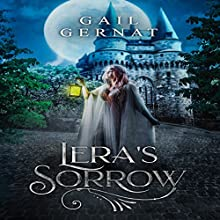 Lera's Sorrow: A Coming of Age Fantasy: Darkliete, Book 1 Audiobook by Gail Gernat Narrated by Chloe De Burgh