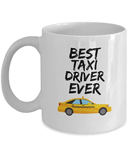 9a63988686 Amazon.com  Taxi Driver Mug - Best Taxi Driver Ever - Funny Gift for ...