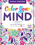 Books : Color Your Mind: A Coloring Book for Those with Alzheimer's and the People Who Love Them