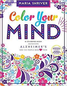 color your mind a coloring book for those with alzheimers and the people who love them - Colored People Book