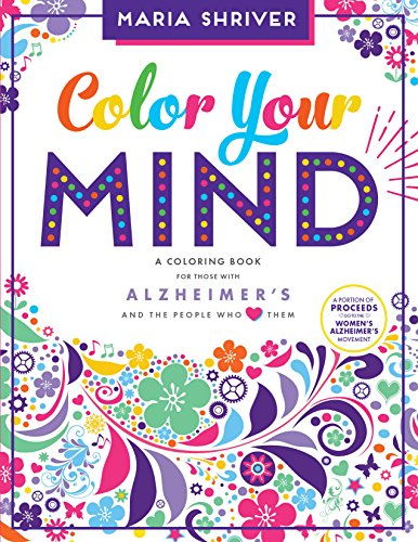 color-your-mind-a-coloring-book-for-those-with-alzheimers-and-the-people-who-love-them