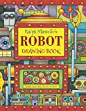Ralph Masiello's Robot Drawing Book (Ralph Masiello's Drawing Books)