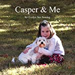 Casper & Me | Evelyn Sue Sondag