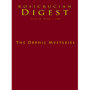 The Orphic Mysteries: Digest (Rosicrucian Order AMORC Kindle Edition)