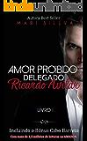 Delegado Ricardo Avilar (Amor Proibido Livro 1) (Portuguese Edition)