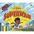 Good Morning, Superman! (DC Super Heroes)