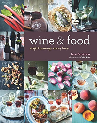 Wine & Food: Perfect pairings every time thumbnail