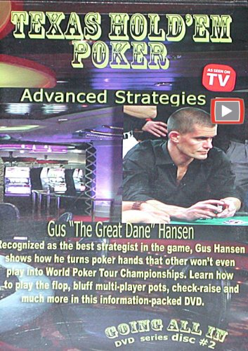 Going All In - Texas Hold'Em Poker Advanced Strategies With Gus Hansen