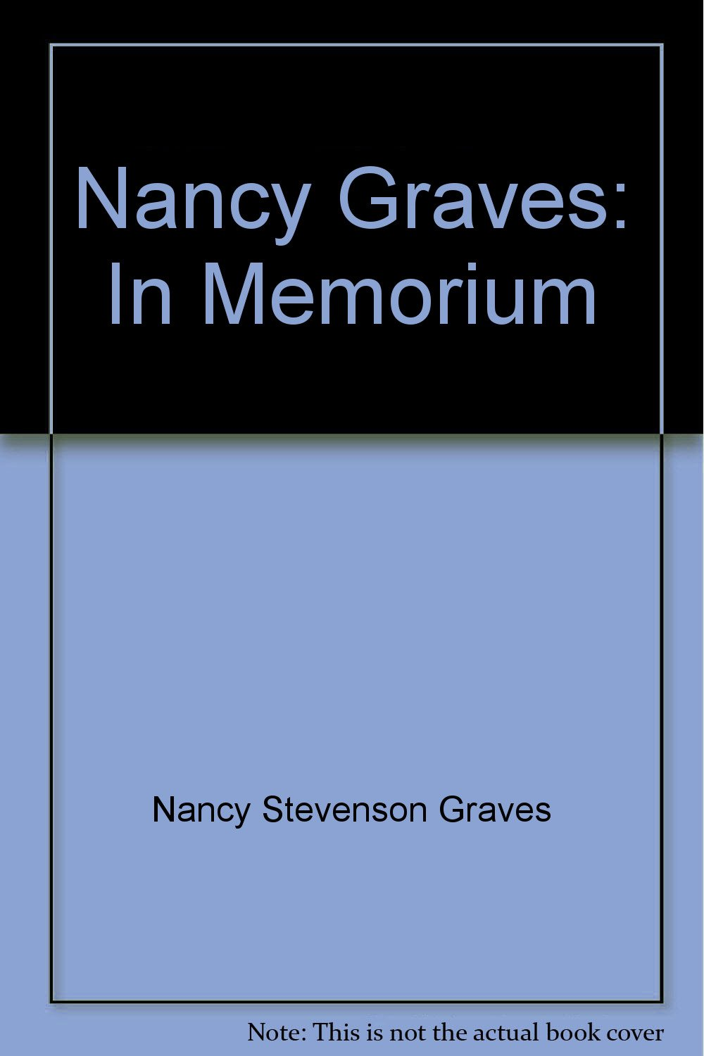 nancy graves in memorium