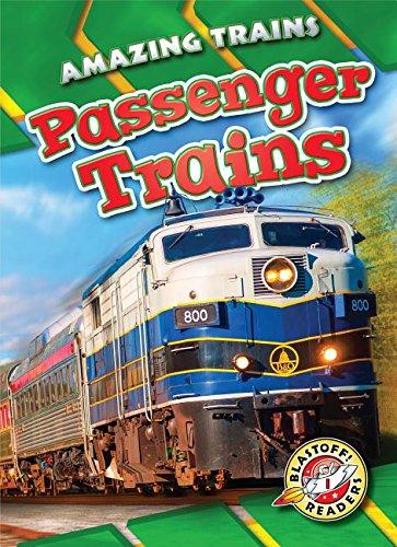 Passenger Trains (Blastoff! Readers, Level 1: Amazing Trains) Usa Passenger Trains