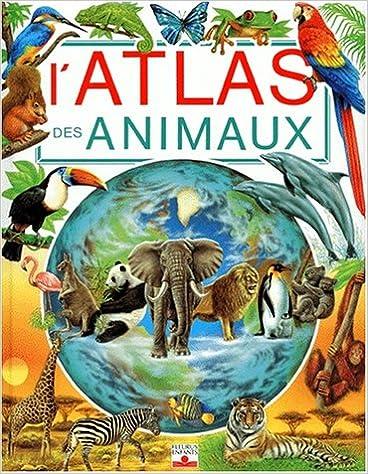 Téléchargement Atlas des animaux epub, pdf