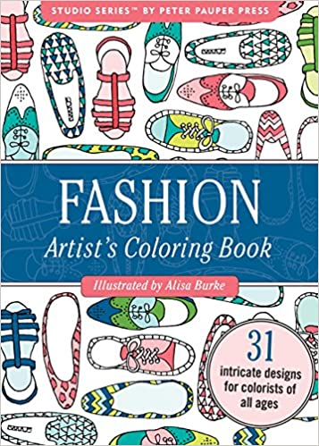 Fashion Portable Adult Coloring Book (31 stress-relieving designs) Paperback – August 3, 2016 by Peter Pauper Press (Author)