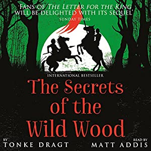 The Secrets of the Wild Wood Hörbuch