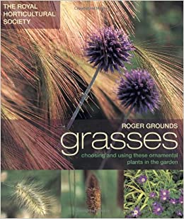 Rhs grasses royal horticultural society amazon roger rhs grasses royal horticultural society amazon roger grounds andrew lawson 9781844003143 books workwithnaturefo
