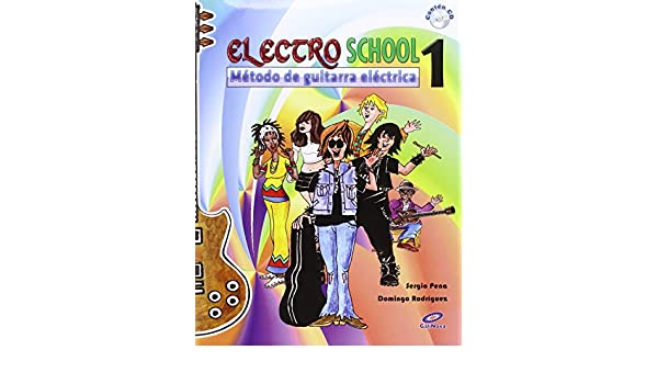 METODO DE GUITARRA ELECTRICA: SERGIO/RODRIGUEZ, DOMINGO PENA: 9788497371810: Amazon.com: Books
