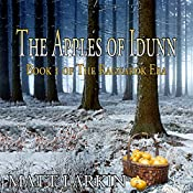 The Apples of Idunn: The Ragnarok Era, Book 1 | Matt Larkin