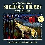 Das Geheimnis von Baskerville Hall (Sherlock Holmes - Die neuen Fälle 15)   Marc Freund